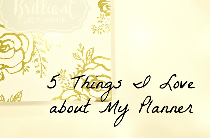 5 Things I love about My Planner